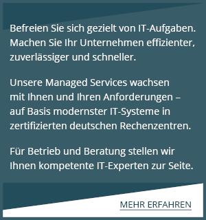 Managed Services vom Premium-Provider für Ihr Business!